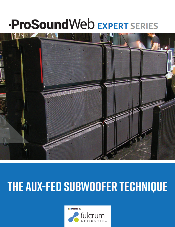 The Aux-Fed Subwoofer Technique: Getting More Control Of The Low End