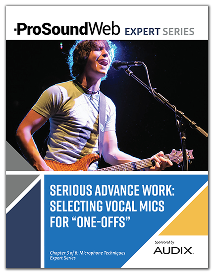 Vocal Microphone - Selection Challenges and Solutions - ProSoundWeb