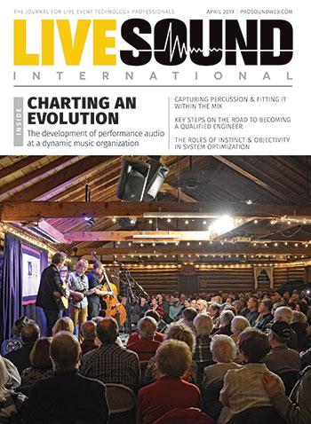 Live Sound International – April 2019 - ProSoundWeb
