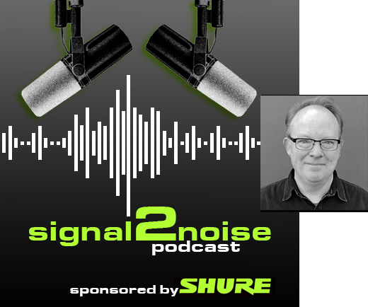 New Signal To Noise (S2N) Podcast: Brad Price Of Audinate